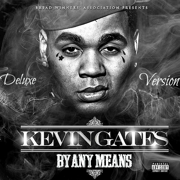 """10. Kevin Gates """"By Any Means"""""""