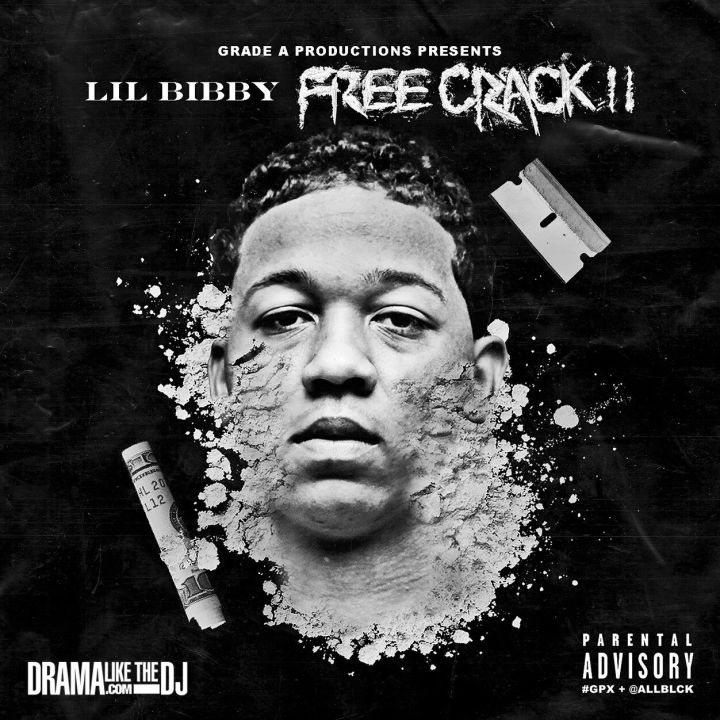 "16. Lil Bibby ""Free Crack 2"""