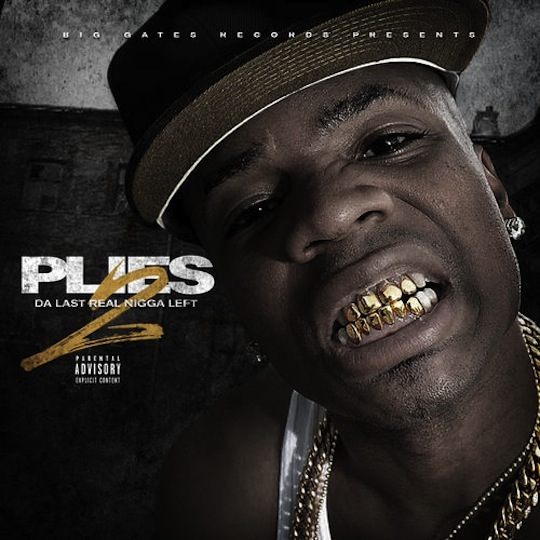 "19. Plies ""Da Last Real Nigga Left 2"""