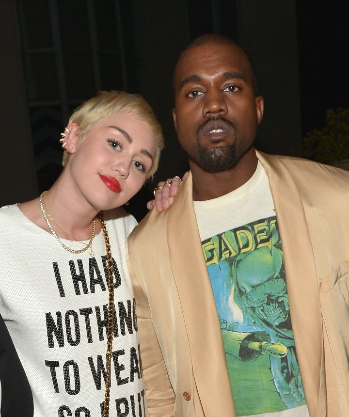 Miley Cyrus even hung out with Kanye West.