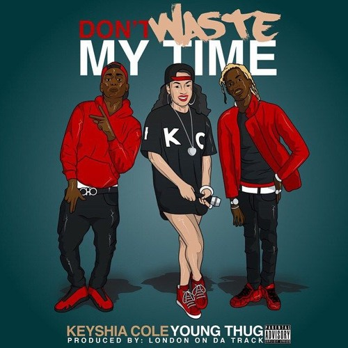 "Keyshia Cole Feat. Young Thug ""Don't Waste My Time"""