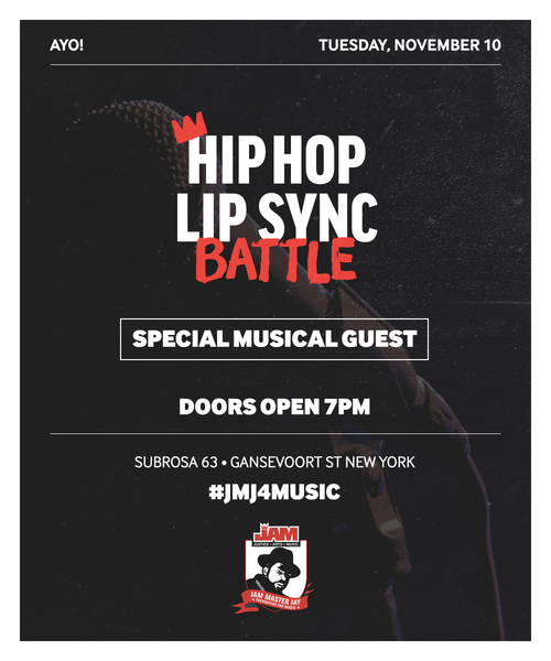 "Flier - Jam Master Jay Foundation for Music presents ""HIP HOP LIP SYNC BATTLE"""