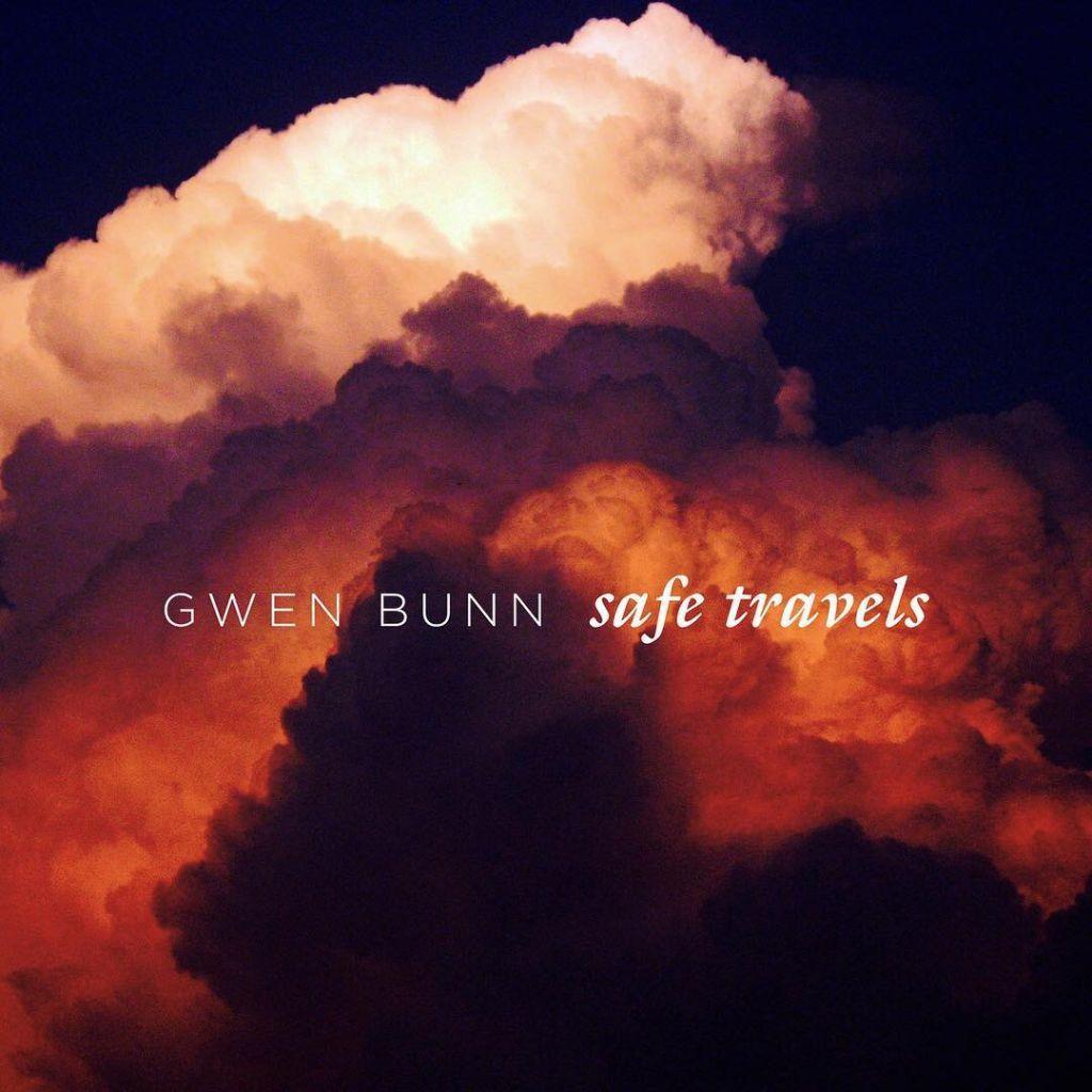 """Gwen Bunn - """"Safe Travels"""""""