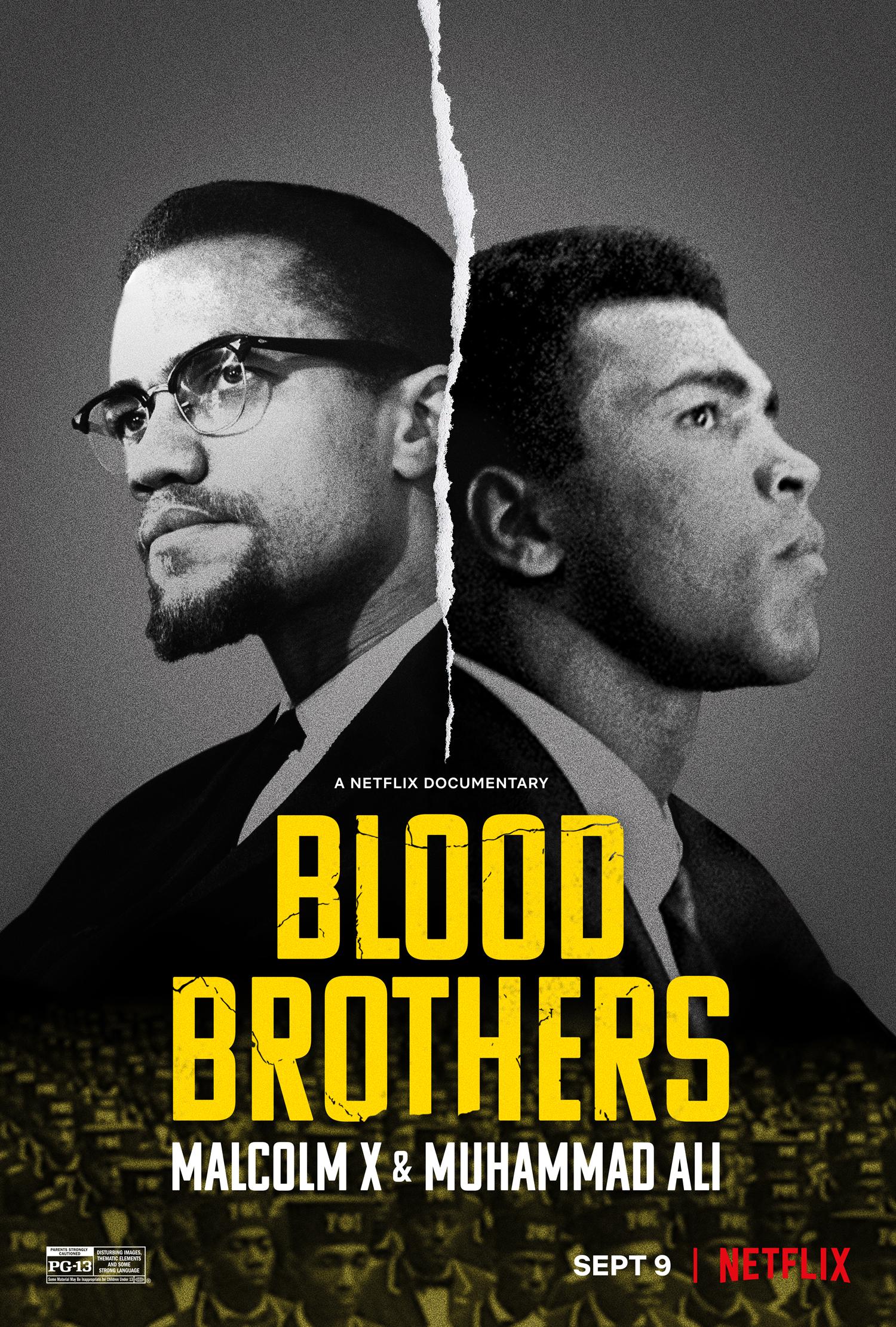 Blood Brothers, Netflix, Malcolm X and Muhammad Ali